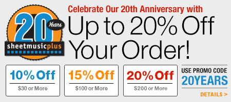 Celebrate 20 years of Sheet Music Plus and Save up to 20% Sitewide!