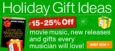 Save 15-25% on movie music, new releases and gifts every musician will love!