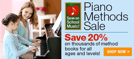 Piano Methods Sale - 20% off piano methods for all ages and levels!