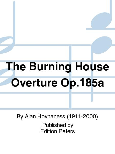 The Burning House Op. 185