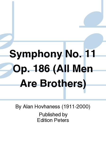 Symphony No. 11 Op. 186 (All Men Are Brothers)