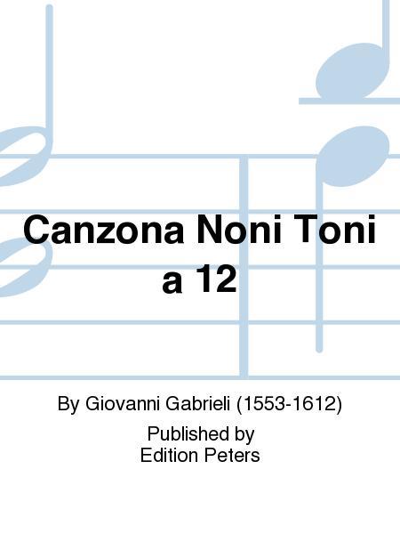 Canzona Noni Toni a 12