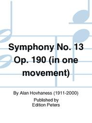 Symphony No. 13 Op. 190 (in one movement)