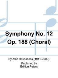 Symphony No. 12 Op. 188 (Choral)