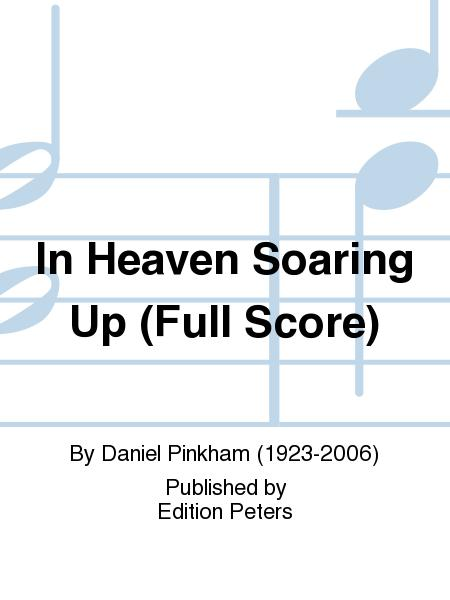 In Heaven Soaring Up (Full Score)