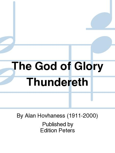 The God of Glory Thundereth