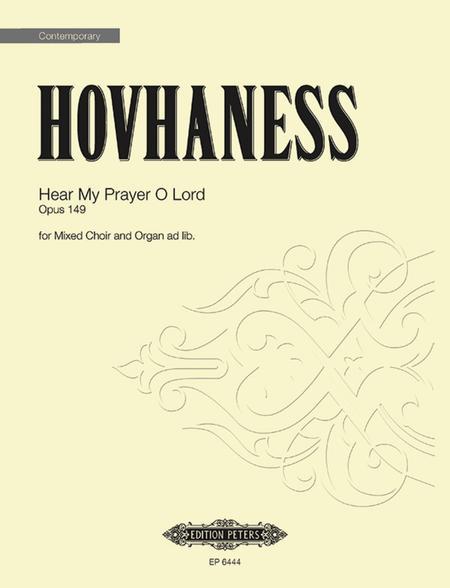 Hear My Prayer O Lord Op. 149