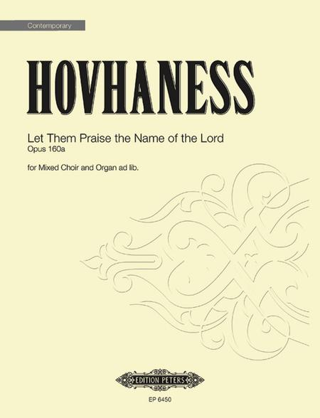 Let Them Praise the Name of the Lord Op. 160a