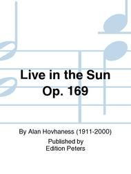 Live in the Sun Op. 169