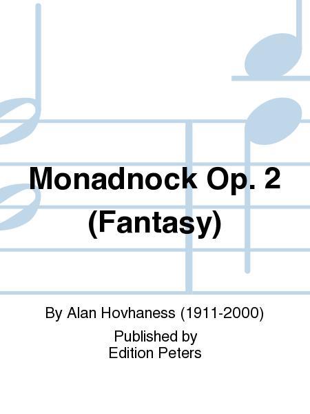Monadnock Op. 2 (Fantasy)