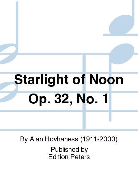 Starlight of Noon Op. 32 No. 1