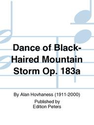Dance of Black-Haired Mountain Storm Op. 183a