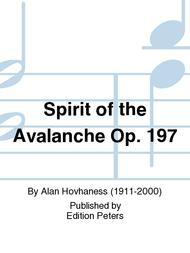 Spirit of the Avalanche Op. 197