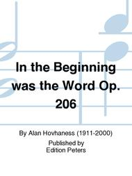 In the Beginning was the Word Op. 206