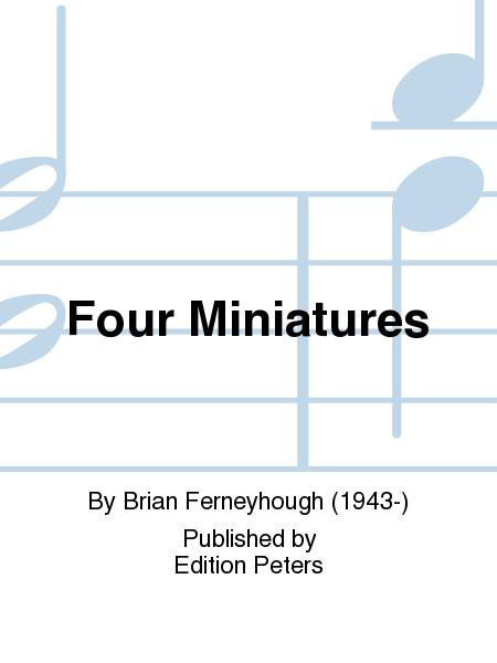 Four Miniatures