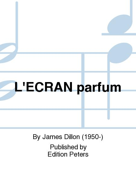 L'ECRAN parfum