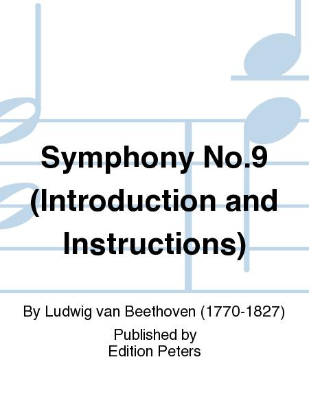 Symphony No. 9 (Introduction and Instructions)