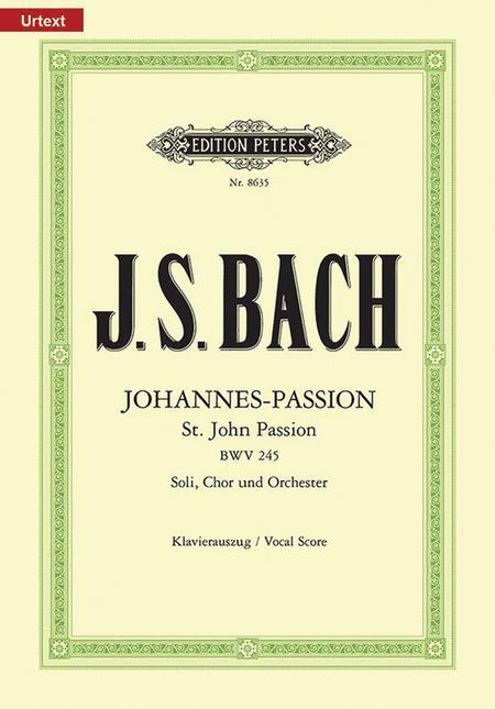 St. John Passion BWV 245