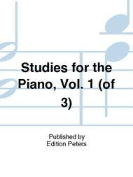 Studies for the Piano, Vol. 1 (of 3)