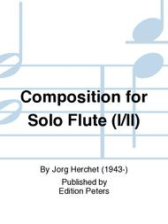 Composition for Solo Flute (I/II)