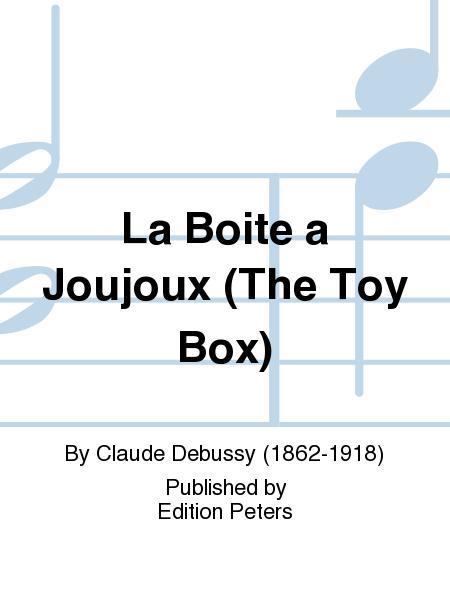 La Boite a Joujoux (The Toy Box)