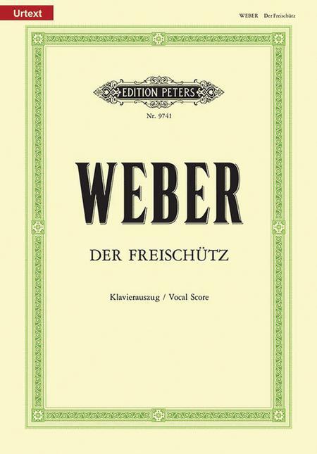 Der Freischutz (Piano/Vocal Score)