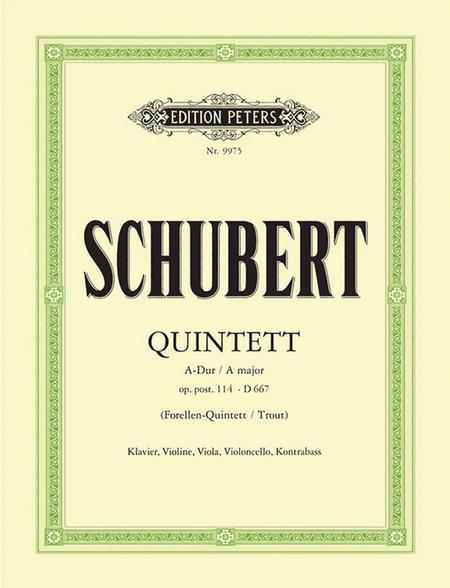 Quintet in A Major Op. 114/D667 (