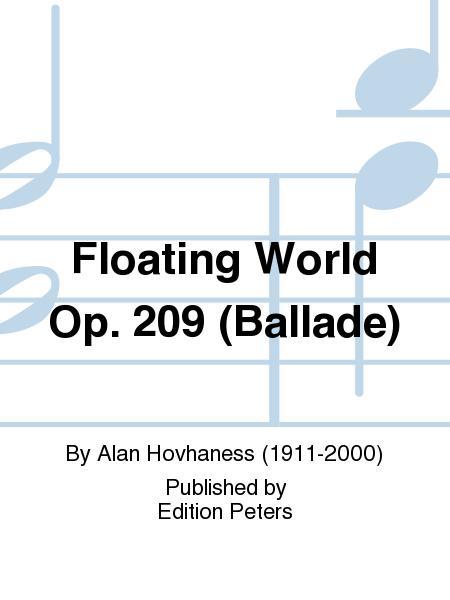 Floating World Op. 209 (Ballade)