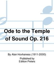 Ode to the Temple of Sound Op. 216