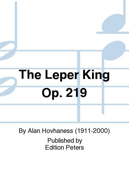 The Leper King Op. 219