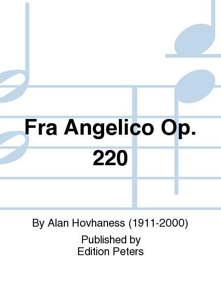 Fra Angelico Op. 220