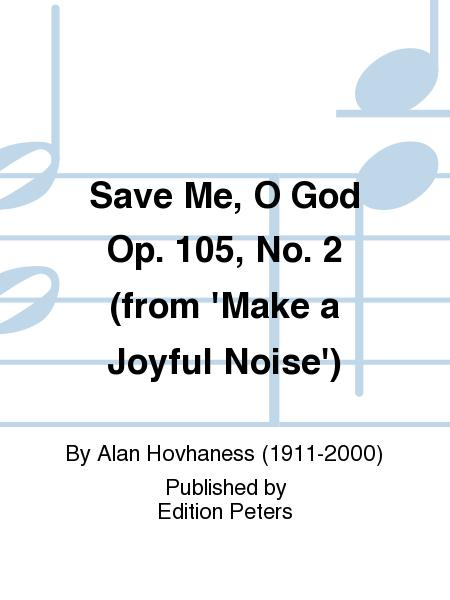 Save Me O God Op. 105 No. 2 (from 'Make a Joy