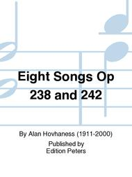 Eight Songs Opp. 238 and 242