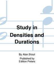 Study in Densities and Durations
