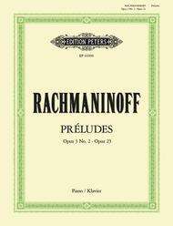 Preludes: Op.3 No.2 in c# minor & Op.23
