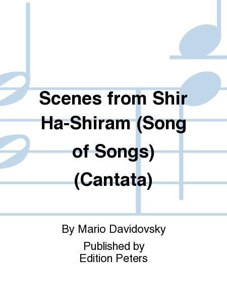 Scenes from Shir Ha-Shiram (Song of Songs)