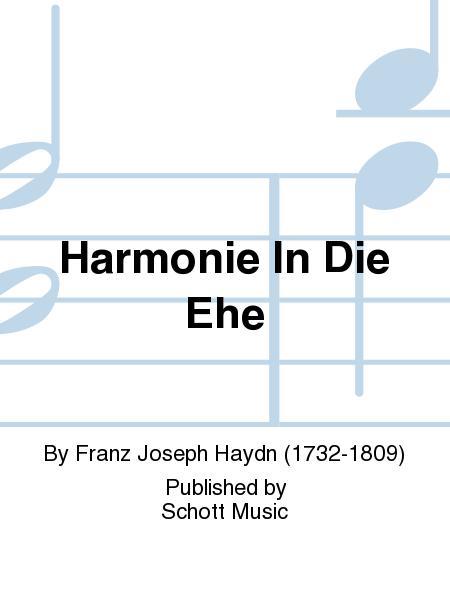 Harmonie In Die Ehe