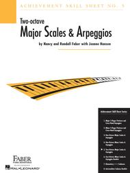 Achievement Skill Sheet No. 5: Two-Octave Major Scales & Arpeggios