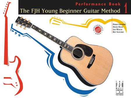 The FJH Young Beginner Guitar Method, Performance Book 1