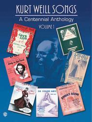 Kurt Weill Songs - A Centennial Anthology, Volume 1