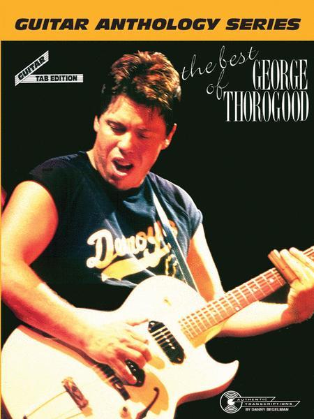 The Best of George Thorogood