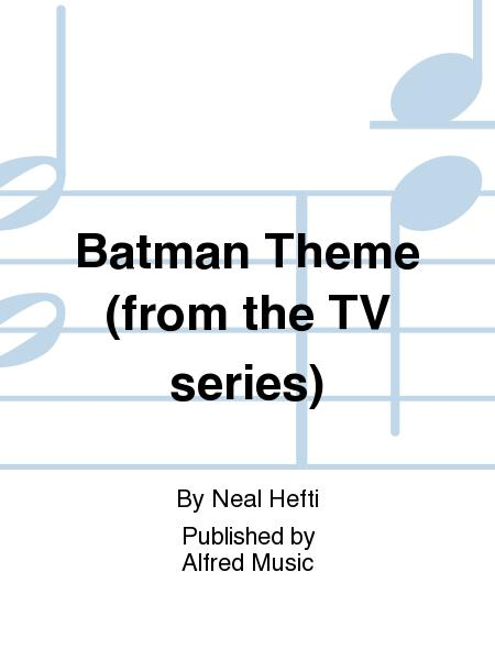 Batman Theme (from the TV series)
