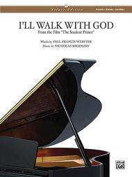 I'll Walk With God