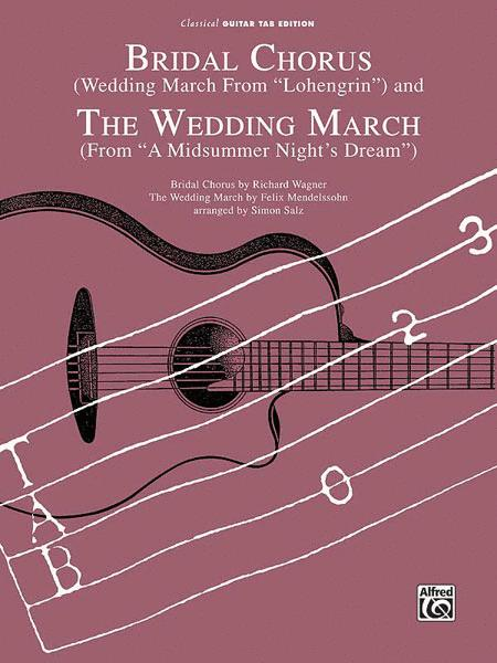 Bridal Chorus / The Wedding March