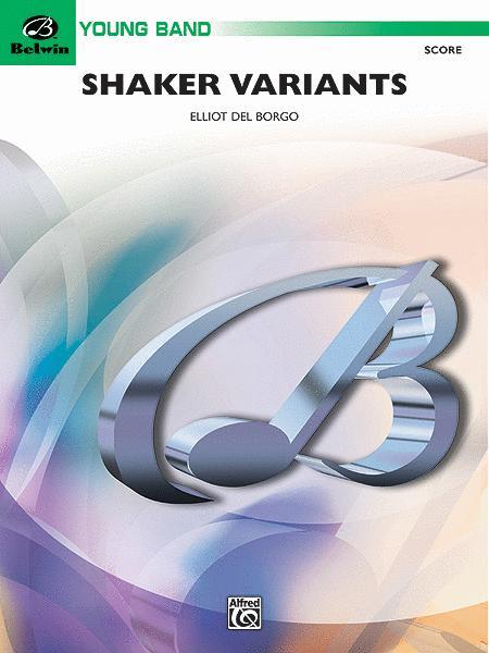 Shaker Variants