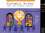 Catholic Hymns for the Young Pianist, Book 1