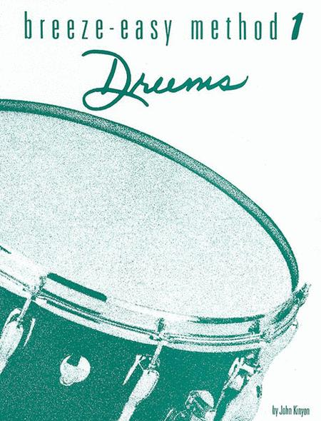 Breeze-Easy Method for Drums, Book 1