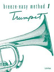 Breeze-Easy Method for Trumpet (Cornet), Book 1