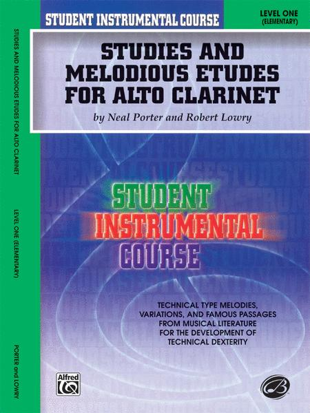 Student Instrumental Course Studies and Melodious Etudes for Alto Clarinet