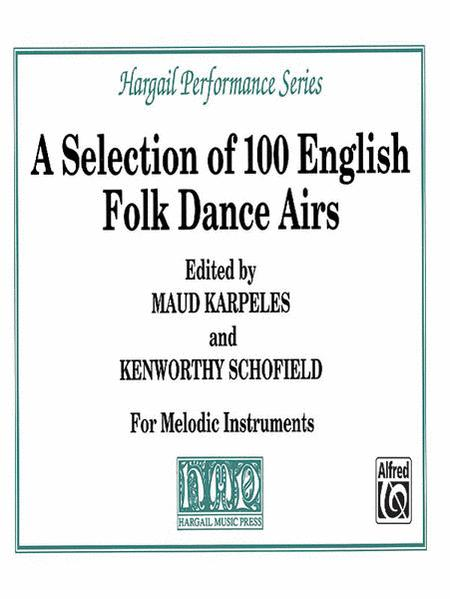 A Selection of 100 English Folk Dance Airs